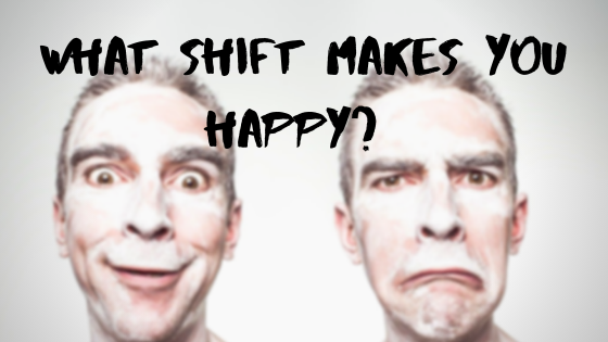 Shift To Happiness? What Shift Makes You Happy?