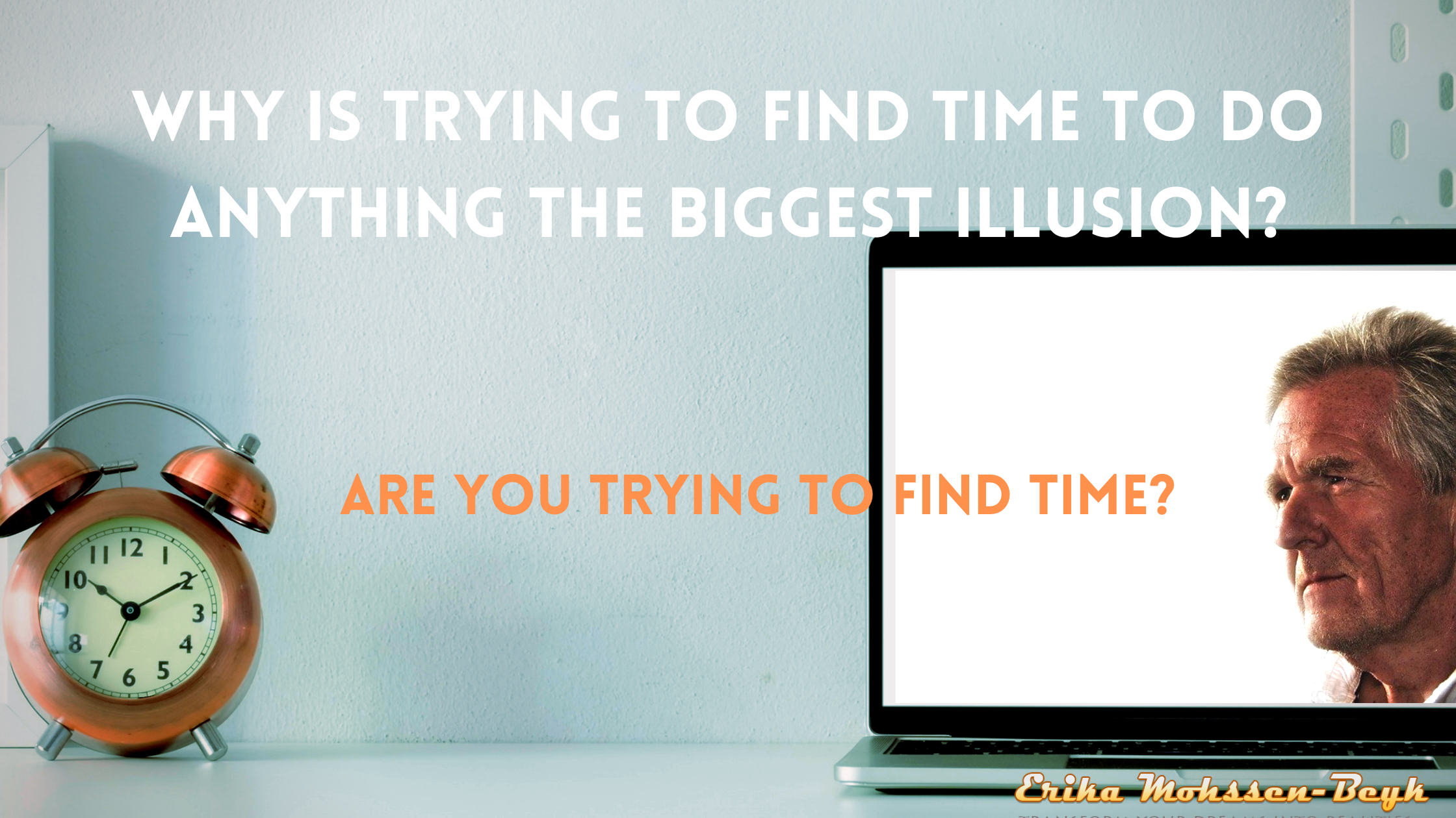 trying to find time