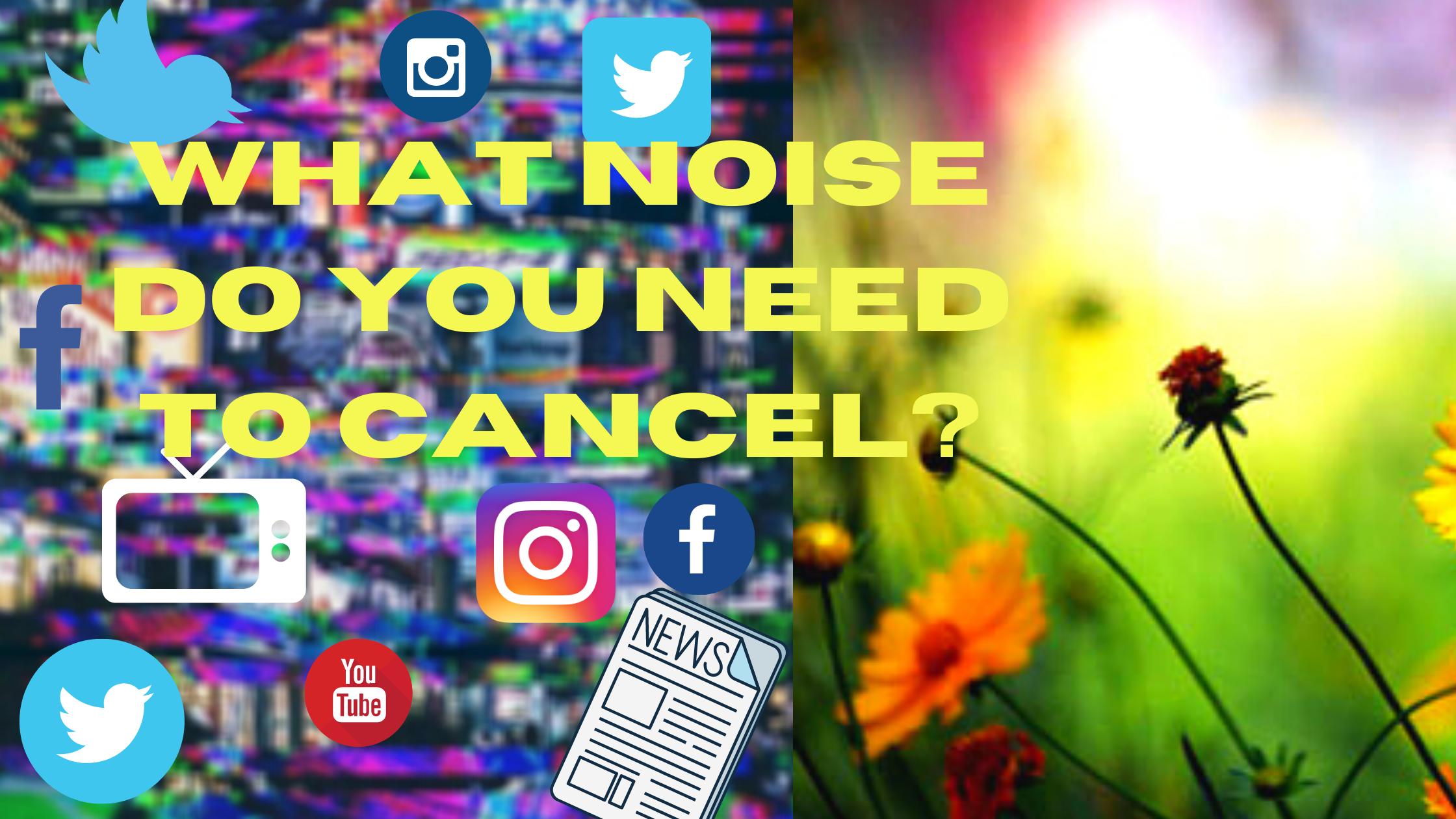 cancel noise
