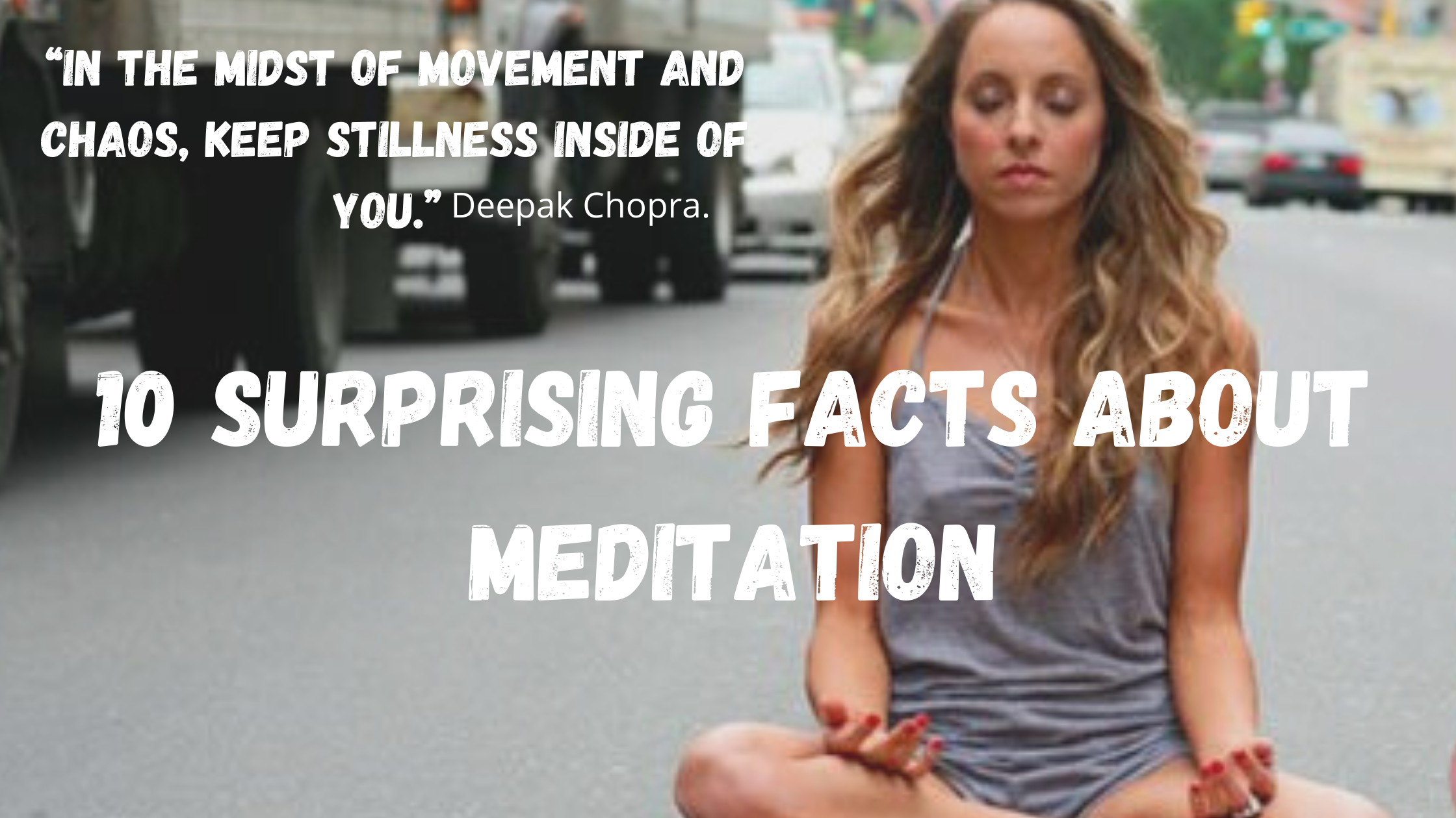 10 Surprising Facts About Meditation