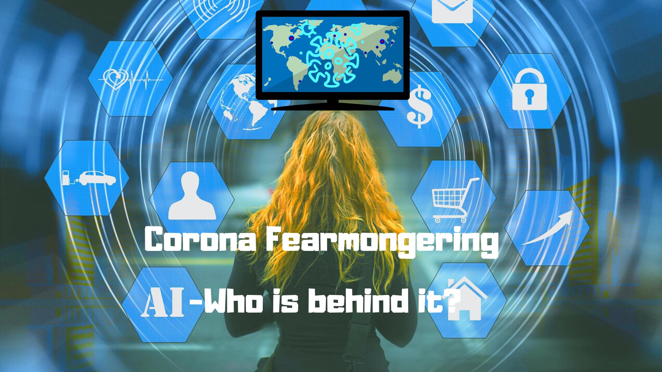 Corona Fearmongering